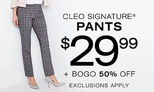 Cleo signature pants $29.99